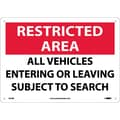 Restricted Area, All Vehicles Entering Or Leaving Subject To Search, 10X14, Rigid Plastic