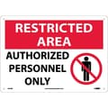 Restricted Area, Authorized Personnel Only, Graphic, 10X14, Rigid Plastic