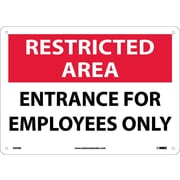 Restricted Area, Entrance For Employees Only, 10X14, Rigid Plastic