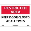 Restricted Area, Keep Door Closed At All Times, 10X14, .040 Aluminum