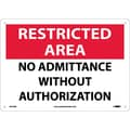 Restricted Area, No Admittance Without Authorization, 10X14, .040 Aluminum
