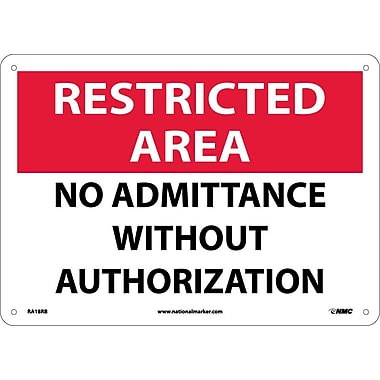 Restricted Area, No Admittance Without Authorization, 10