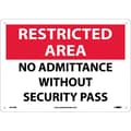 Restricted Area, No Admittance Without Security Pass, 10X14, Rigid Plastic