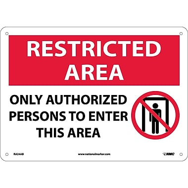 Restricted Area, Only Authorized Persons To Enter This Area, Graphic, 10X14, .040 Aluminum