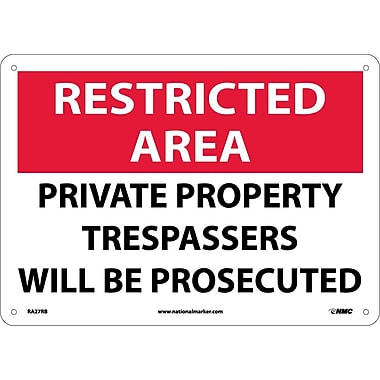 Restricted Area, Private Property Trespassers Will Be Prosecuted, 10X14, Rigid Plastic