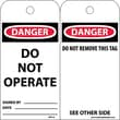 Accident Prevention Tags Danger Do Not Operate 6X3 Unrip Vinyl 25/Pk