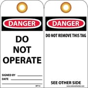 Accident Prevention Tags Danger Do Not Operate 6X3 Unrip Vinyl, 25/Pk W/ Grommet