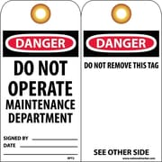 Accident Prevention Tags, Danger Do Not Operate Maintenance Dept., 6X3, Unrip Vinyl