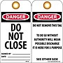 Accident Prevention Tags, Danger Do Not Close, 6X3,