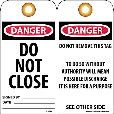 Accident Prevention Tags, Danger Do Not Close, 6X3, Unrip Vinyl, 25/Pk W/ Grommet