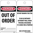 Accident Prevention Tags, Danger Out Of Order, 6X3, Unrip Vinyl, 25/Pk