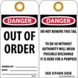 Accident Prevention Tags, Danger Out Of Order, 6X3, Unrip Vinyl, 25/Pk W/ Grommet