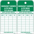 Accident Prevention Tags, Emergency Shower And Eye Wash Test Record, 6X3, Unrip Vinyl, 25/Pk