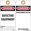 Accident Prevention Tags, Danger Defective Equipment, 6X3, Unrip Vinyl, 25/Pk W/ Grommet