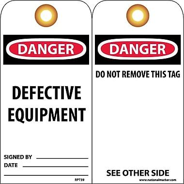 Accident Prevention Tags, Danger Defective Equipment, 6X3, Unrip Vinyl, 25/Pk W/ Grommet