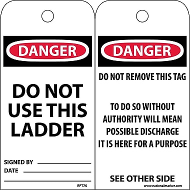 Accident Prevention Tags, Danger Do Not Use This Ladder, 6