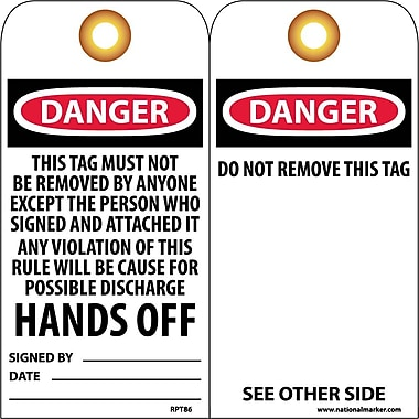 Accident Prevention Tags, Danger This Tag Must Not Be Removed. . ., 6X3, Unrip Vinyl, 25/Pk W/ Grommet