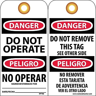 Accident Prevention Tags, Danger Do Not Operate (Bilingual), 6X3, Unrip Vinyl, 25/Pk W/ Grommet