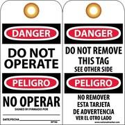 Accident Prevention Tags, Danger Do Not Operate (Bilingual), 6X3, Unrip Vinyl, 25/Pk W/ Grommet