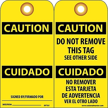 Accident Prevention Tags, Caution Cuidado (Bilingual), 6X3, Unrip Vinyl, 25/Pk W/ Grommet