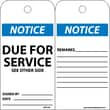 Accident Prevention Tags, Notice Due For Service, 6X3, Unrip Vinyl, 25/Pk