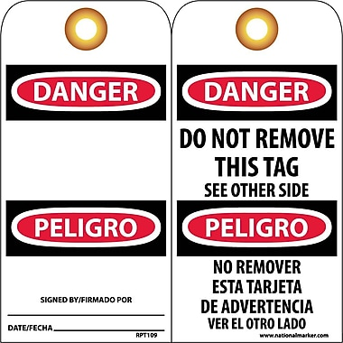Accident Prevention Tags, Danger Do Not Remove (Bilingual), 6X3, Unrip Vinyl, 25/Pk W/ Grommet