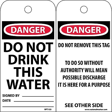 Accident Prevention Tags, Do Not Drink This Water, 6X3, .015 Mil Unrip Vinyl, 25 Pk