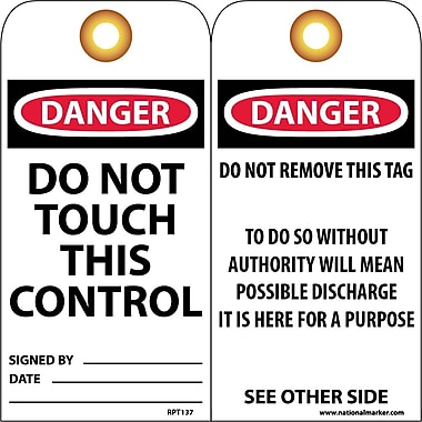 Accident Prevention Tags, Do Not Touch This Control, 6X3, .015 Mil Unrip Vinyl, 25 Pk W/ Grommet