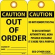 Accident Prevention Tags, Out Of Order, 6X3, .015 Mil Unrip Vinyl, 25 Pk W/ Grommet