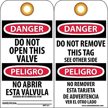 Accident Prevention Tags, Do Not Open This Valve Bilingual, 6X3, .015 Mil Unrip Vinyl