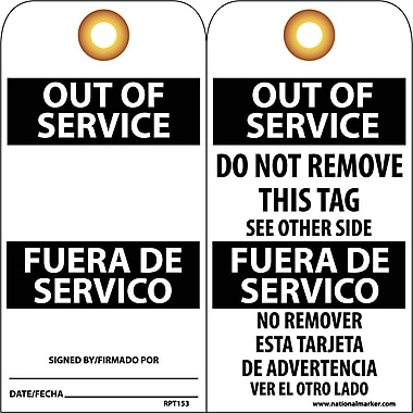 Accident Prevention Tags, Out Of Service Bilingual, 6X3, .015 Mil Unrip Vinyl, 25 Pk W/ Grommet