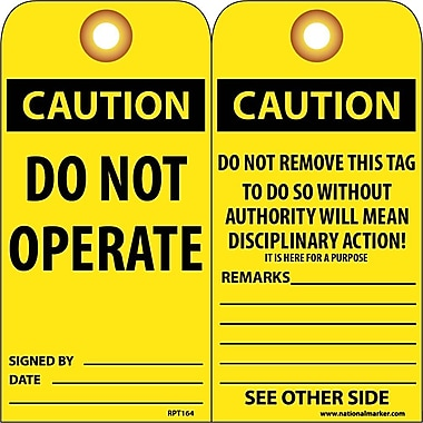 Accident Prevention Tags, Caution, Do Not Operate, 6X3, Unrip Vinyl, 25/Pk W/ Grommet