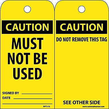 Accident Prevention Tags, Caution, Must Not Be Used, 6