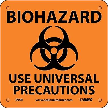 Biohazard Use Universal Precautions (W/ Graphic), 7X7, Rigid Plastic