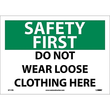 Safety First, Do Not Wear Loose Clothing Here, 10X14, Adhesive Vinyl