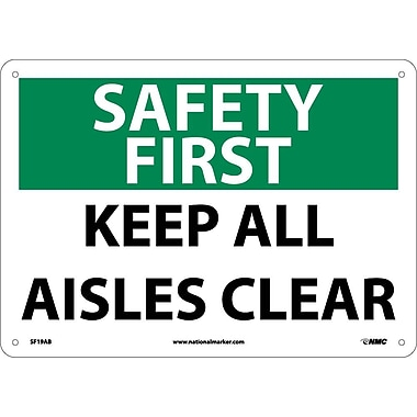 Safety First, Keep All Aisles Clear, 10X14, .040 Aluminum