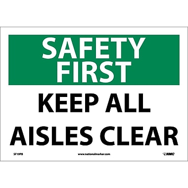 Safety First, Keep All Aisles Clear, 10X14, Adhesive Vinyl
