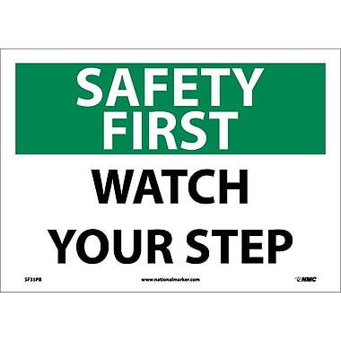 Safety First, Watch Your Step, 10X14, Adhesive Vinyl