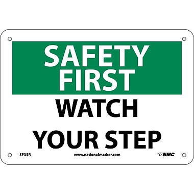 Safety First, Watch Your Step, 7