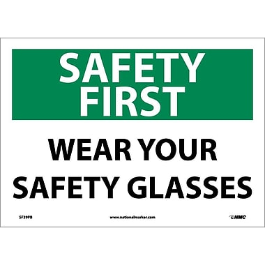 Safety First, Wear Your Safety Glasses, 10X14, Adhesive Vinyl