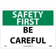 Safety First, Be Careful, 10X14, Adhesive Vinyl