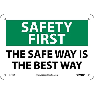 Safety First, The Safe Way Is The Best Way, 7