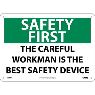 Safety First, The Careful Workman Is The Best Safety Device, 10