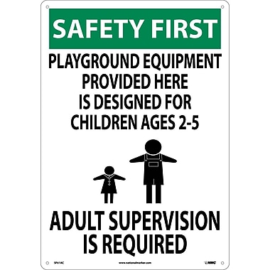 Safety First, Playground Equipment Provided Here.., 20X14, .040 Aluminum