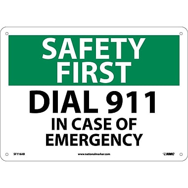 Safety First, Dial 911 In Case Of Emergency, 10X14, .040 Aluminum