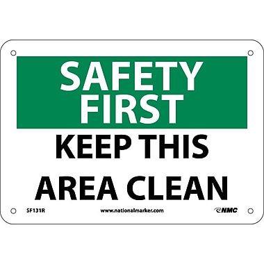 Safety First, Keep This Area Clean, 7X10, Rigid Plastic