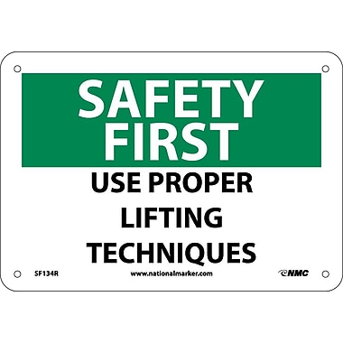 Safety First, Use Proper Lifting Techniques, 7X10, Rigid Plastic