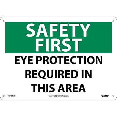 Safety First, Eye Protection Required In This Area, 10
