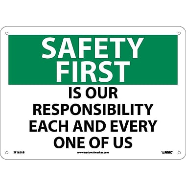 Safety First, Is Our Responsibility Each And Every One Of Us, 10X14, .040 Aluminum