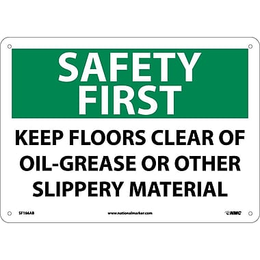 Safety First, Keep Floors Clear Of Oil Grease Or Other Slippery Material, 10X14, .040 Aluminum